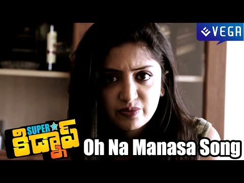 Superstar Kidnap Movie Songs - Oh Na Manasa Song video