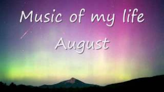 Music of my life - August [Download + Lryics]