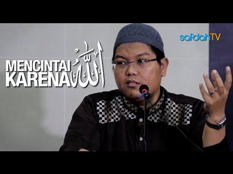 Kajian Islam: Mencintai Karena Allah - Ustadz Firanda Andirdja, MA