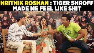 Hrithik Roshan : 'Tiger Shroff made me feel like shit!' Super30