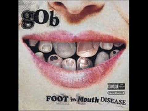 Gob - Give Up The Grudge (Explicit Version)