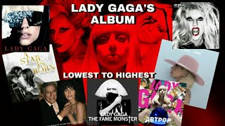 Lady Gaga's Album Rating From The Lowest To The Highest (INCLUDING A STAR IS BORN)