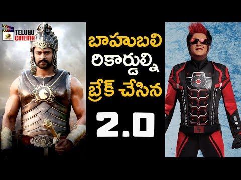 2.0 Movie Breaks Baahubali Records | Rajinikanth | Akshay Kumar | Shankar | AR Rahman |Telugu Cinema