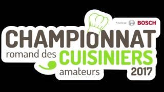 Championnat Romand des Cuisiniers Amateurs (Teaser 2017)