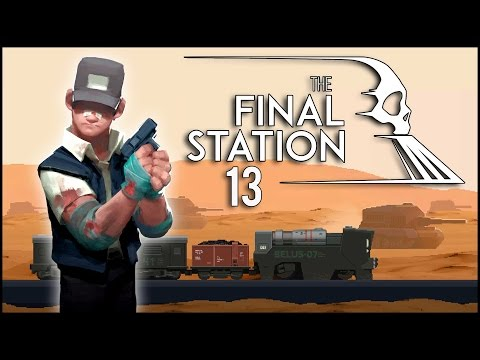 Fast erstickt - The Final Station #13 [Gameplay German Deutsch] [Let's Play]