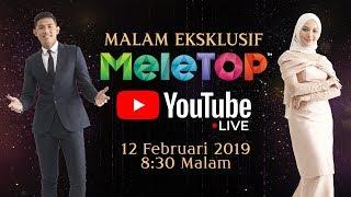 [LIVE] Malam Eksklusif MeleTOP | Anugerah MeleTOP Era 2019 | Nabil & Neelofa