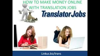 How To Make Money Online With Translation Jobs 2016