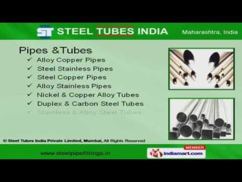 Metal Products by Steel Tubes India Private Limited, Mumbai, Mumbai