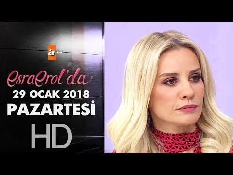 Esra Erol'da 29 Ocak 2018 Pazartesi - 536. bölüm