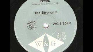 The Strangers. Fever. 60's Garage/Rock n Roll