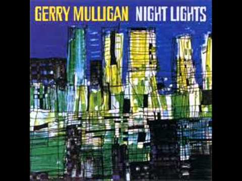 Thumbnail of video Gerry Mulligan - In The Wee Small Hours Of The Morning