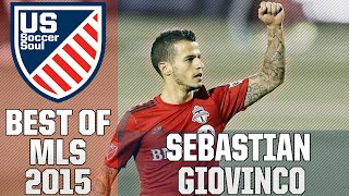 Sebastian Giovinco ● Complete Skills, Goals, Highlights MLS 2015 ● US Soccer Soul | HD