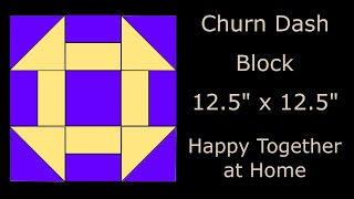 Churn Dash Quilt Block - Traditional Quilt Blocks Sew Along Video # 4
