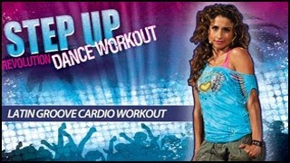 Step Up Revolution Dance Workout: Latin Groove Cardio with Micki Duran