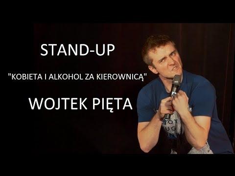 Kobieta I Alkohol Za Kierownicą - Stand-up: Wojtek Pięta