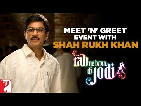Meet 'n' Greet - Event With Shah Rukh Khan - Rab Ne Bana Di Jodi