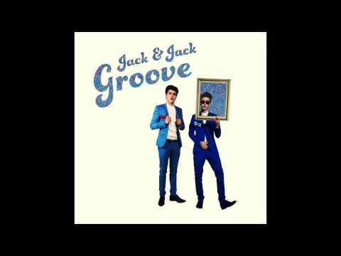 Jack & Jack - Groove! (Official Audio)