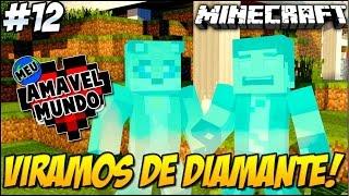 Minecraft - ESTÁTUAS DE DIAMANTE!! [12] Meu Amável Mundo!