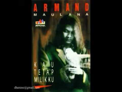Armand Maulana - Kau Tetap Milikku