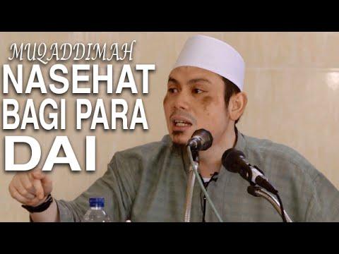 Ceramah Islam: Nasehat Bagi Dai Masa Kini - Ustadz Ahmad Zainuddin