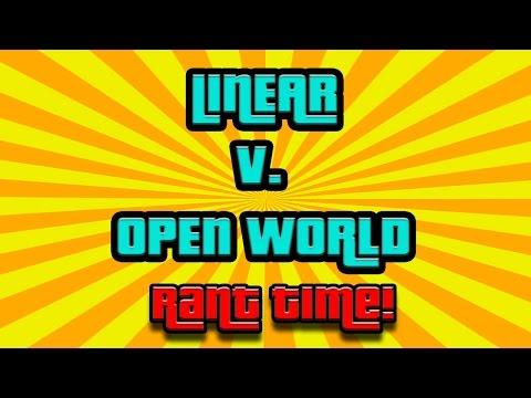 Linear V. Open World Games (RANT TIME)