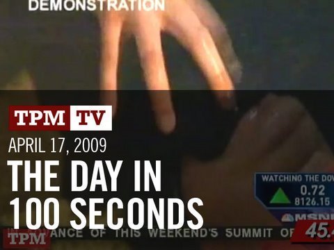 April 17, 2009: The Day in 100 Seconds