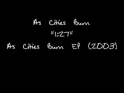 As Cities Burn - 1 27