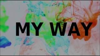 My Way - Calvin Harris (Lyric)