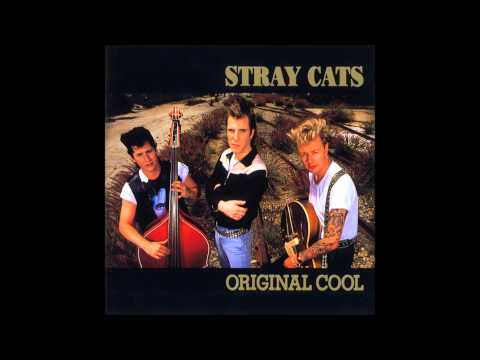 Stray Cats - Your True Love