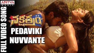 download lagu Pedaviki Nuvvante Full  Song  Nakshatram  Songs gratis
