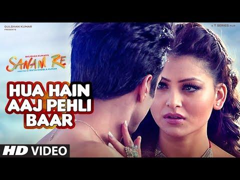 Hua Hain Aaj Pehli Baar Video Song - Sanam Re