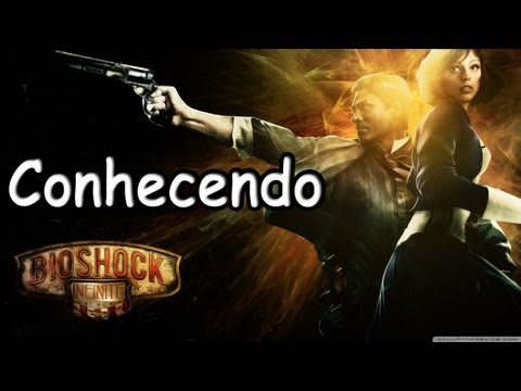 BioShock Infinite - Primeiros Passos