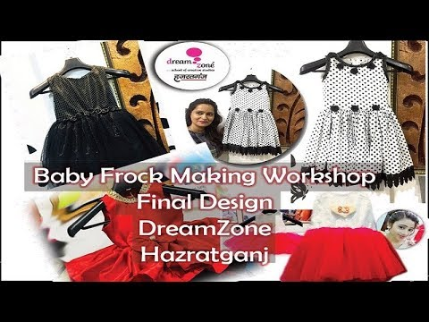 Baby Frock Making Workshop Final Design Fashion Designing Institute Lucknow