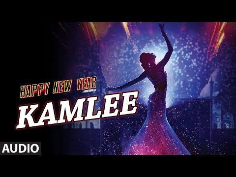 Exclusive: Kamlee Full AUDIO Song | Happy New Year | Shah Rukh...