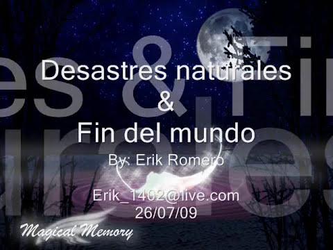 Desastres naturales / Fin del mundo