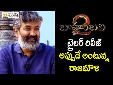Baahubali 2 Trailer Release Date Confirmed by SS Rajamouli | #Baahubali2 | #Prabhas - Filmyfocus.com thumbnail