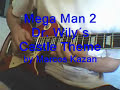 Mega man 2 dr. wily´s castle theme on the guitar. - youtube