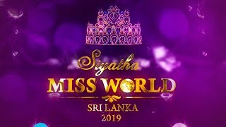 Siyatha Miss World Sri Lanka 2019 | 15 - 09 - 2019