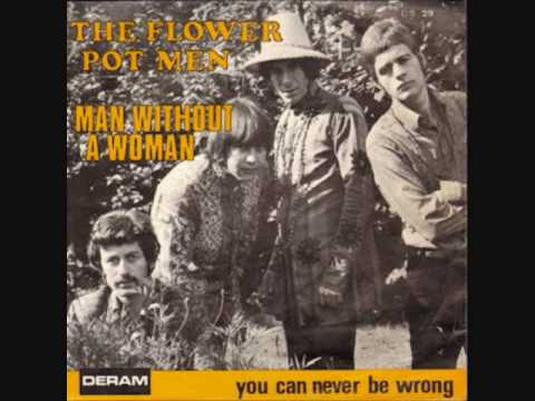 The Flowerpot Men - You Can Never Be Wrong
