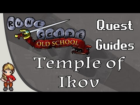 [OSRS] Temple of Ikov Quest Guide