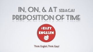 #EasyEnglish @karlinakuning : IN ON AT sebagai KETERANGAN WAKTU