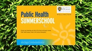 University Of Otago,  Wellington - Public Health  SUMMER SCHOOL