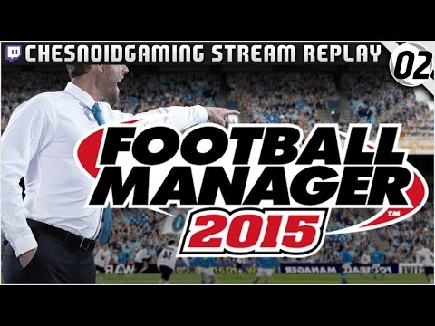 Football Manager 2015 | Ches Streams #FM15 Ep2 - FIRST INTERVIEW!!