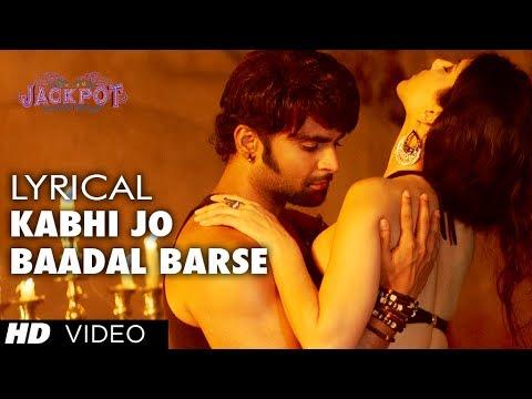 kabhi Jo Baadal Barse Lyric Video Jackpot | Arijit Singh | Sachiin J Joshi, Sunny Leone video
