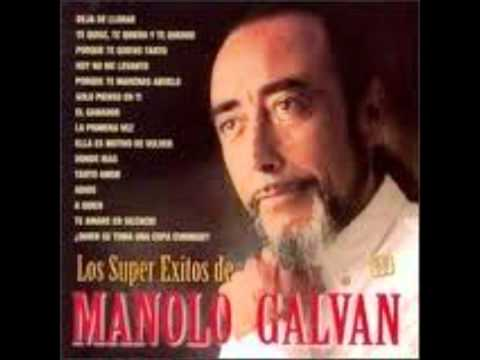 Manolo Galvan - A Quién?