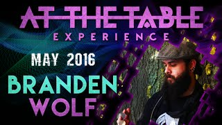 AT THE TABLE LIVE WITH BRANDON WOLF - MAY 4, 2016 - DAYTONA MAGIC
