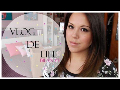 ♡ Vlog de Life ♡ Bilan N°3