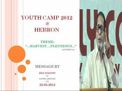 Youth Camp 2012  Hebron. Message By Bro.timothy In Gospel Meeting On 22-05-2012 video