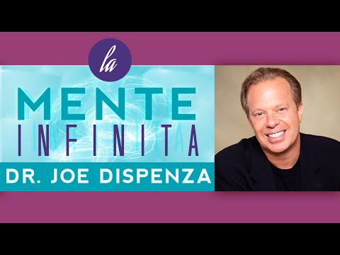 Joe Dispenza - La mente infinita