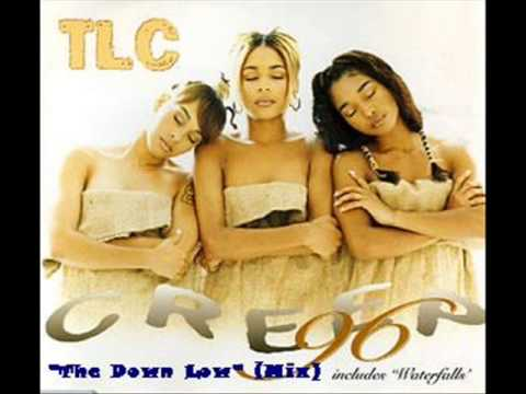 Tlc - Creep (the Down Low Mix) video